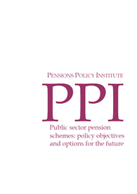 Public sector pensions schemes: policy objectives and options for the future